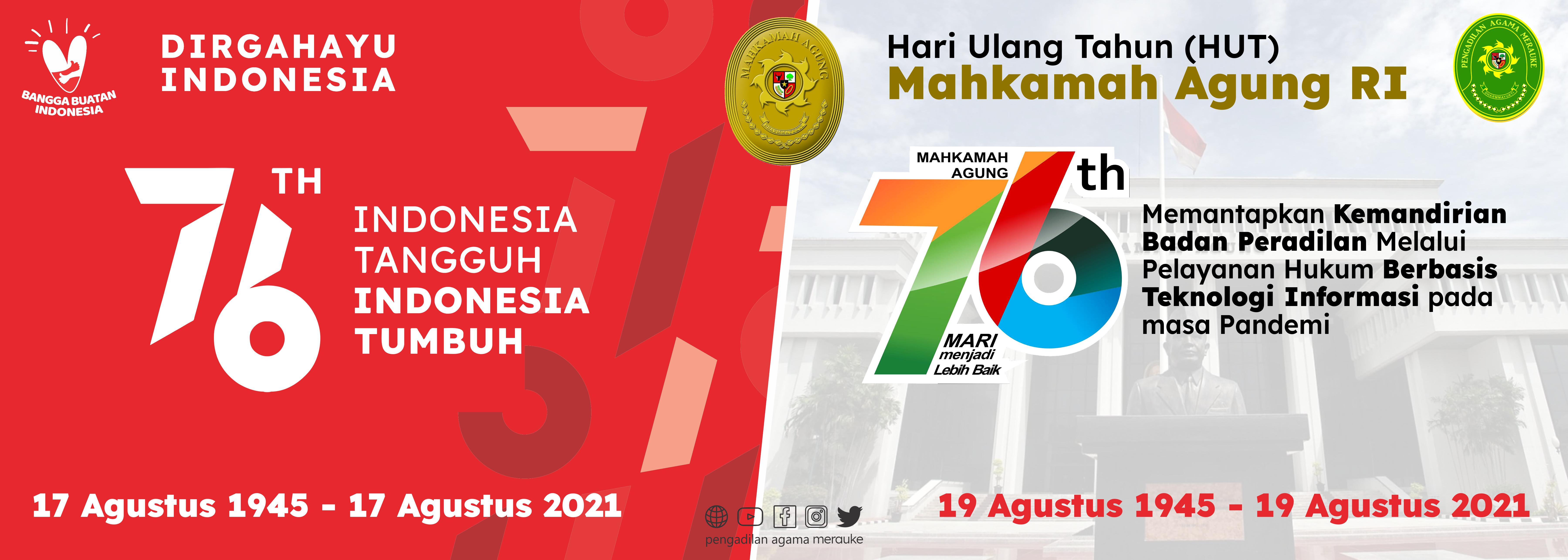 Pengadiln Agama Merauke Mengucapkan Selamat Dirgahayu Republik Indonesia dan Hari Ulang Tahun Mahkamah Agung RI